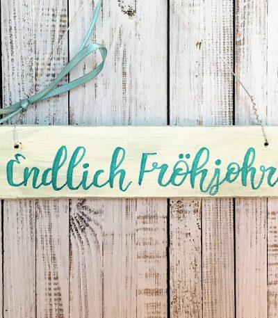 Holzschild-Endlich-Fröhjohr-Detail-4