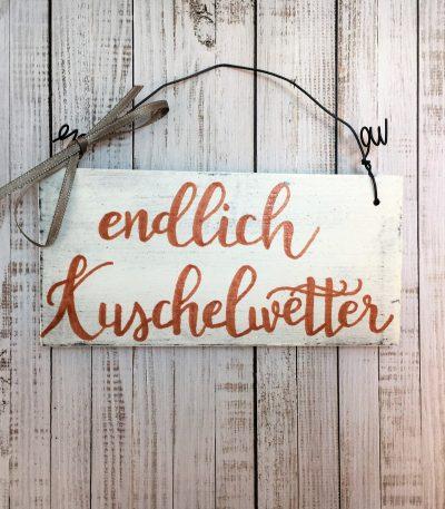 Holzschild-Endlich-Kuschelwetter-Detail-4